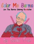 Color Me Bernie: Join The Bernie Coloring Revolution
