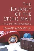 The Journey of the Stone Man
