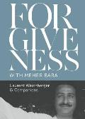 Forgiveness with Meher Baba