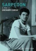 Sarpedon: A Play by Gregory Corso
