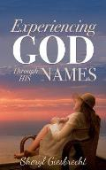 Experiencing God Through His Names