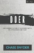 Doer: Becoming a Christian Who Acts in a Passive Culture