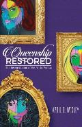 Queenship Restored: The Reconciliation of the Alpha Woman