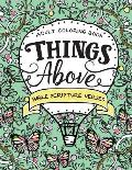 Things Above: Adult Coloring Book with Bible Scripture Verses