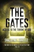 The Gates: Access to the Throne of God!