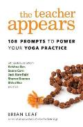 Teacher Appears 108 Prompts to Power Your Yoga Practice