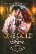 The One Gold Slave: Atlaind Book 1