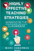 Highly Effective Teaching Strategies: Winning in the Classroom