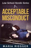 Acceptable Misconduct