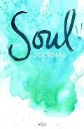 Soul Journal: A Writing Prompts Journal for Self-Discovery