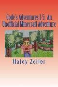 Code's Adventures 1-5: An Unofficial Minecraft Adventure