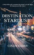 Destination Stardust