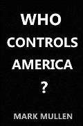 Who Controls America ?