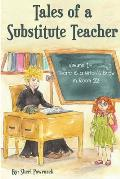 Tales of a Substitute Teacher: There is a Witch's Brew in Room 22