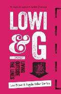 Lowi & G: Living Outside the Lines