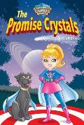 The Promise Crystals: Teacup Trudy's Super Kids Power Heroes