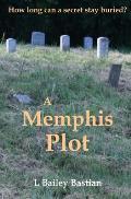 A Memphis Plot