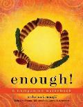 Enough: A Companion Guidebook