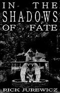 In the Shadows of Fate