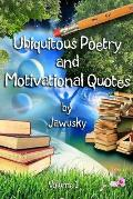 Ubiquitous Poetry & Motivational Quotes