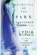 Sacrifice of the Pawn: Surrender Games 1