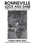 Bonneville Lock & Dam A Gift from the People of the Great Depression
