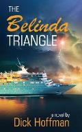 The Belinda Triangle: Book 2 of the TLC Series
