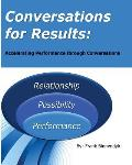 Conversations for Results: Accelerating Performance Through Conversations