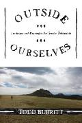 Outside Ourselves: Landscape and Meaning in the Greater Yellowstone