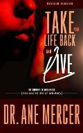 Take Your Life Back and Live: The Secret Life of Adultery