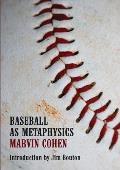Baseball as Metaphysics