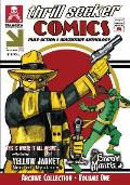 Thrill Seeker Comics Archive Collection - Volume One: Pulp Action & Adventure Anthology Featuring Yellow Jacket: Man of Mystery and the Emerald Mantis