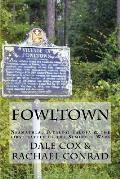 Fowltown: Neamathla, Tutalosi Talofa & the first battle of the Seminole Wars