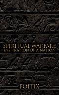 Spiritual Warfare: Inspiration of a Nation