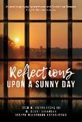 Reflections Upon A Sunny Day: An Autobiography by Murderer and Death Row Escapee Fred H. Kornahrens III