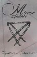 Mirror Influence