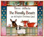 Friendly Beasts An Old English Christmas