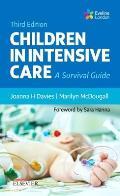 Children in Intensive Care: A Survival Guide
