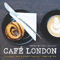 Caf? London: Brunch, Lunch, Coffee and Afternoon Tea