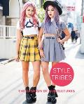 Style Tribes The Fashion of Subcultures