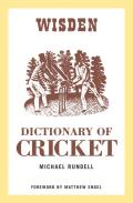 The Wisden Dictionary of Cricket