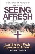 Seeing Afresh: Learning from Fresh Expressions of Church