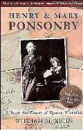 Henry & Mary Ponsonby Life at the Court of Queen Victoria