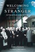 Welcoming the Stranger: Irish Migrant Welfare in Britain Since 1957