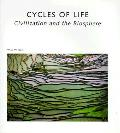 Cycles Of Life Civilization & The Biosph