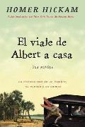 Albert Vuelve a Casa: La Historia, En Cierto Modo Real, de Un Hombre, Su Esposa Y Su Caim?n.