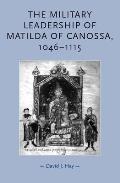 The military leadership of Matilda of Canossa,1046-1115