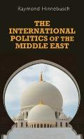 The International Politics of the Middle East: Second Edition