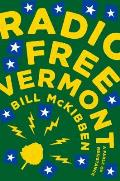 Radio Free Vermont - Signed Edition