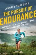 Pursuit of Endurance Harnessing the Record Breaking Power of Strength & Resilience